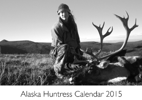The 2015 Alaska Huntress Calendar is ready!