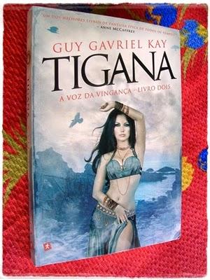 Tigana: A Voz da Vingança - Livro 02 - Guy Gavriel Kay