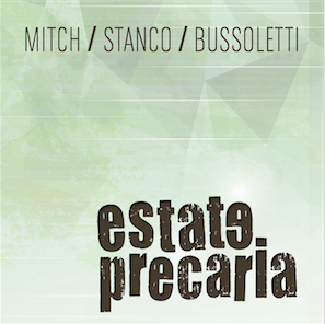 Estate precaria - Bussoletti feat. Mitch & Stanco