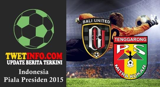 Prediksi Bali United vs Mitra Kukar, Piala Presiden 03-09-2015