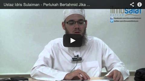 Ustaz Idris Sulaiman – Perlukah Bertahmid Jika Bersin dalam Solat?
