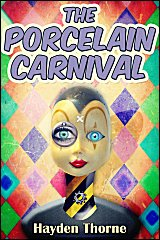 Masks Book 7: The Porcelain Carnival