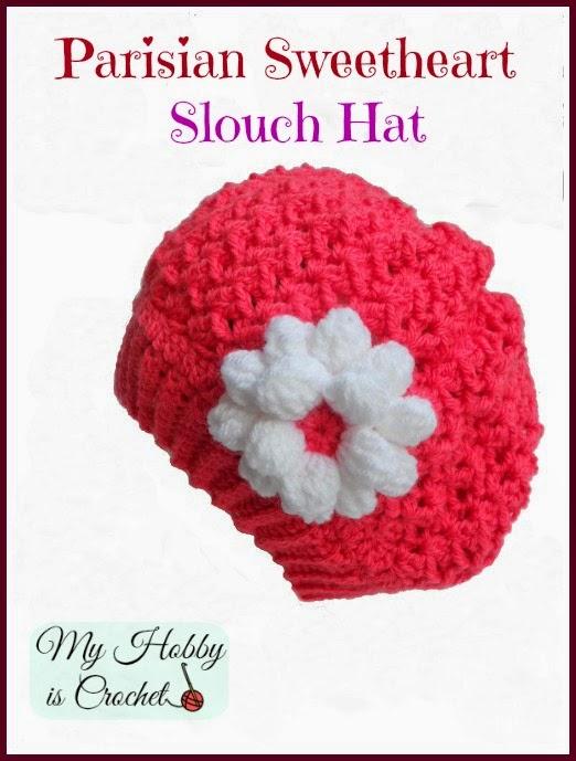 My Hobby Is Crochet Parisian Sweetheart Slouch Hat Free Crochet