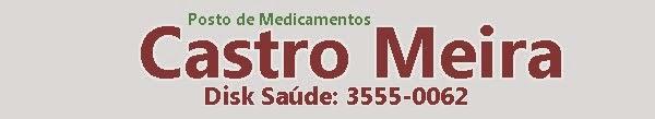 Visite a Drogaria Castro Meira em Pedra Grande/RN