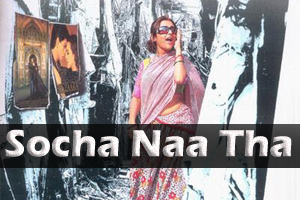 Socha Naa Tha