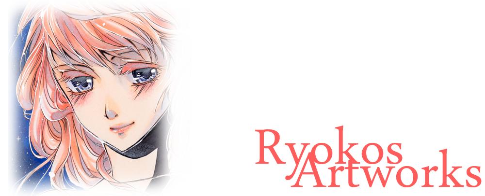 Ryoko's Artworks