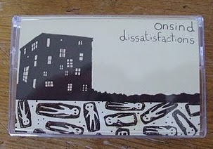 SHTDT004 // ONSIND - Dissatisfactions (tape)
