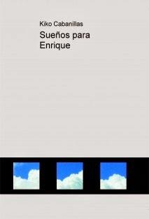 http://www.bubok.es/libros/229916/Suenos-para-Enrique