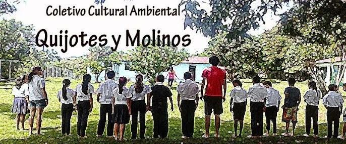 Colectivo Cultural/Ambiental Quijotes y Molinos