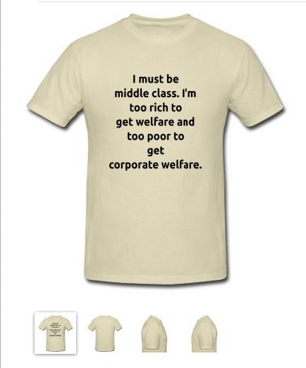 Middle class shirt