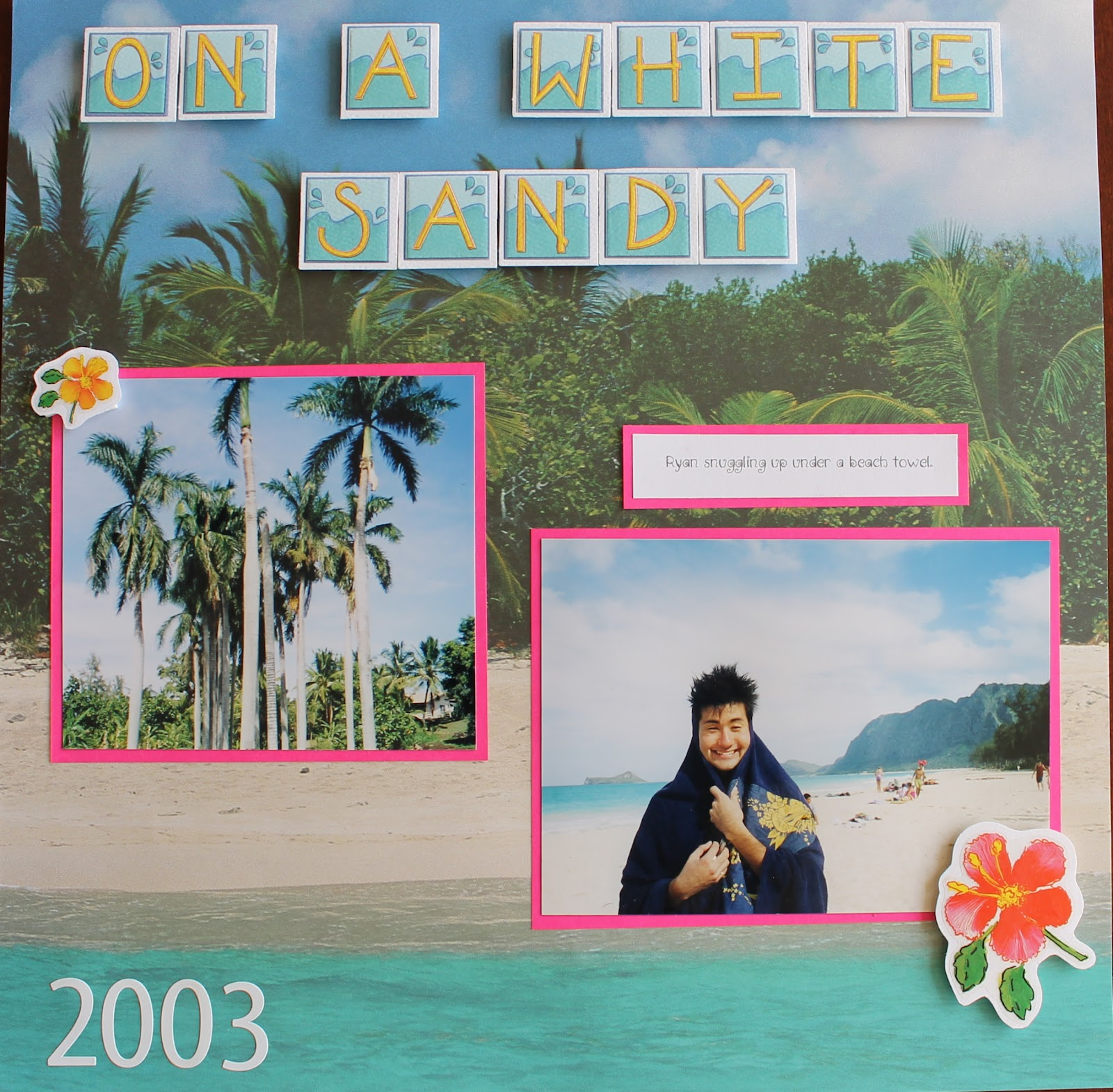 Scrapbook ideas hawaii - Here Is Another Tropical Layout For You The Title Is From A Hawaiian Song