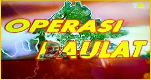 Ops Daulat : Suatu Konspirasi ??