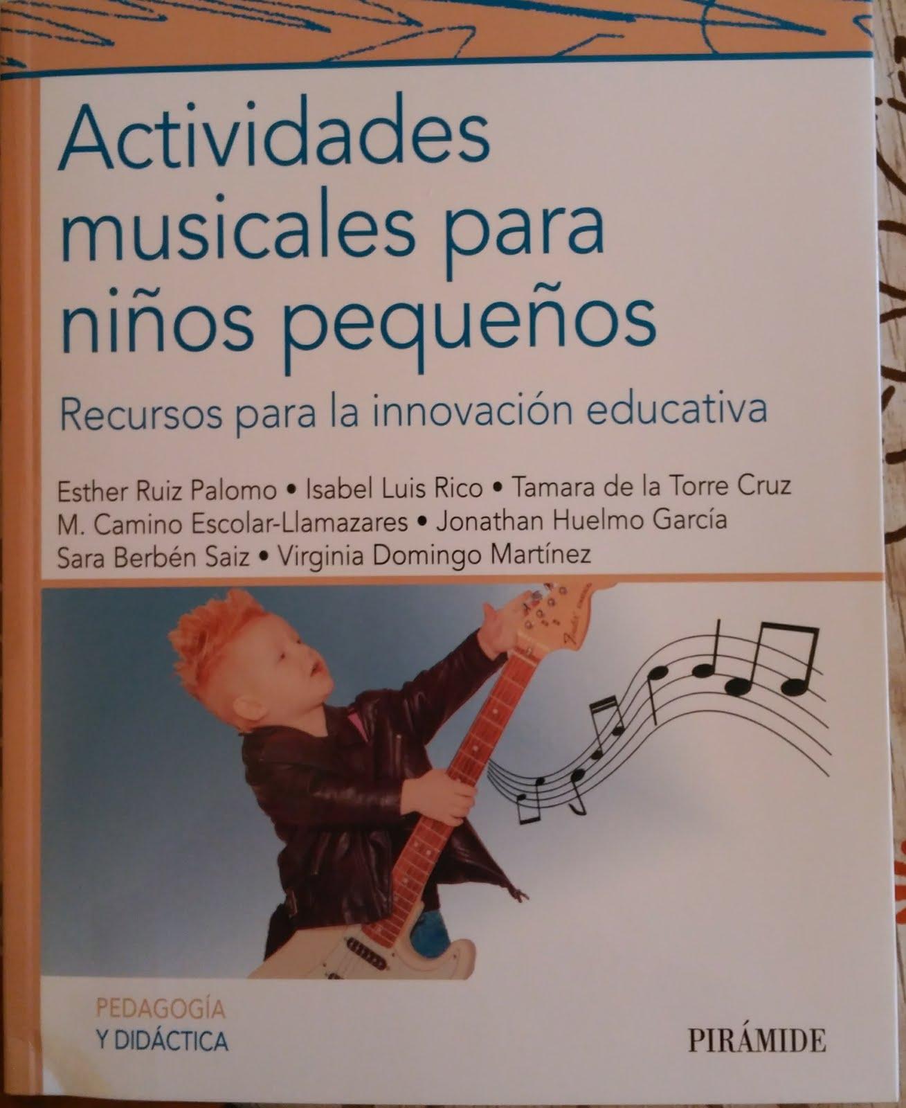 Actividades musicales para niños pequeños. Recursos para la innovación educativa-