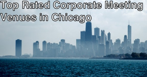 top rated corporate meeting venues in Chicago