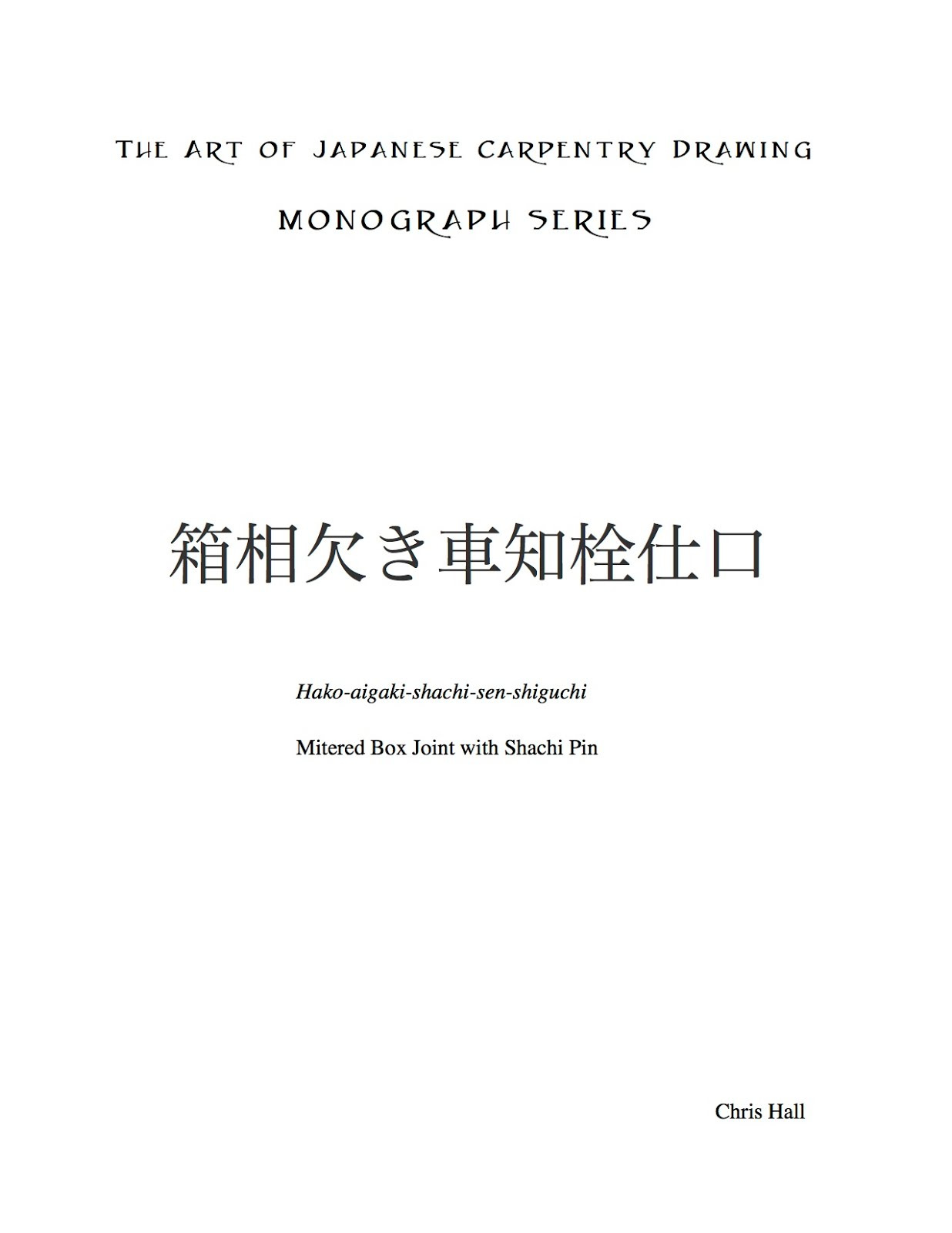 The Art of Japanese Carpentry Drawing, Monograph Series