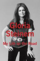 http://discover.halifaxpubliclibraries.ca/?q=title:my%20life%20on%20the%20road%20author:steinem