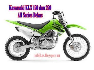Harga Motor Kawasaki KLX All Series Bekas Murah Terbaru
