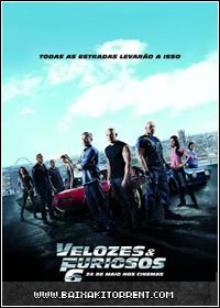 Baixar Filme Velozes & Furiosos 6 - 2013