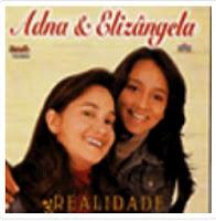 Adna e Eliz�ngela - Realidade - Playback