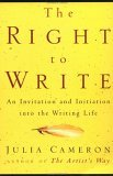 "Eight Breaking Loose Secrets/ Julia Cameron's ""The Right to Write"""