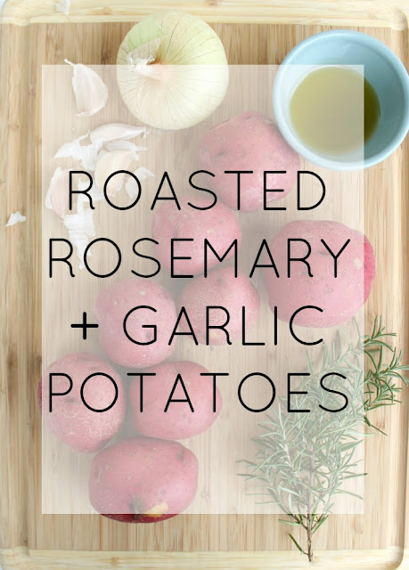 love this recipe: super easy roasted garlic + rosemary potatoes - easy to sub out the rosemary for another herb