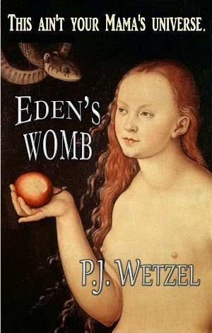 <b>Eden&#39;s Womb</b>, an epic fantasy/sci-fi novel -- Click the cover image to read it for free