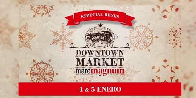 Downtown_Market_Maremagnum_especial_Reyes_Magos