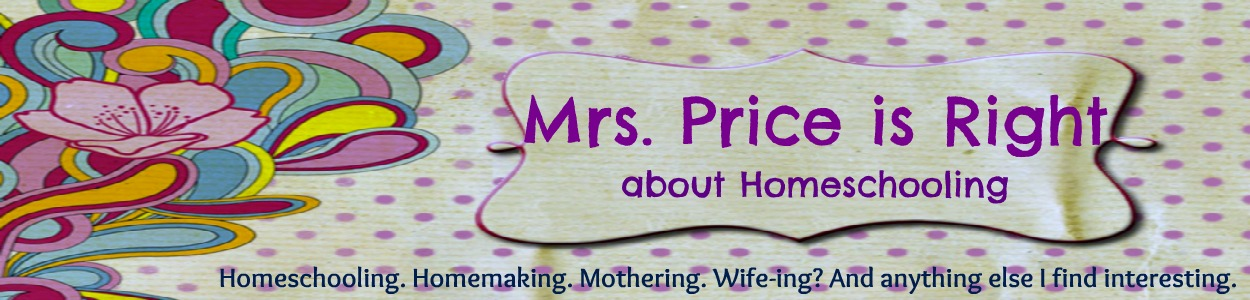 Mrs. Price is Right about Homeschooling