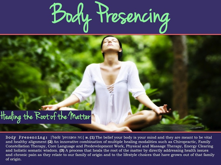 Body Presencing: Healing the Root of the Matter