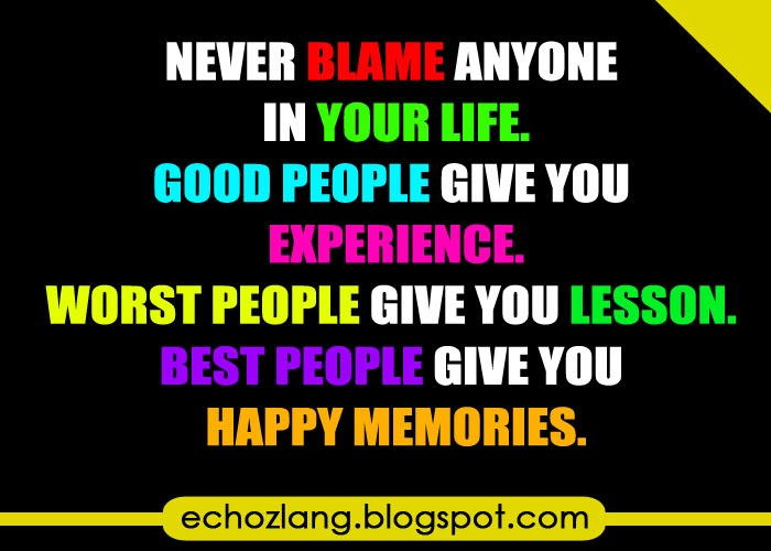 Best people give you happy memories.
