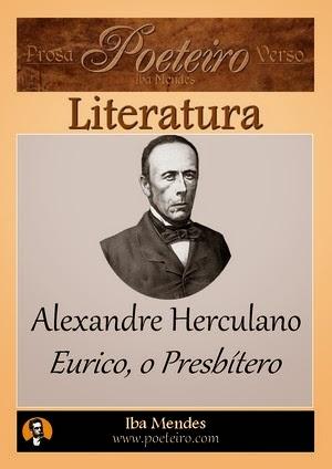 Alexandre Herculano - Eurico o Presbítero - Iba Mendes