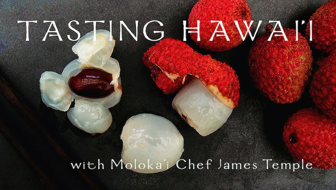 Tasting Hawai'i With Moloka'i Chef James Temple