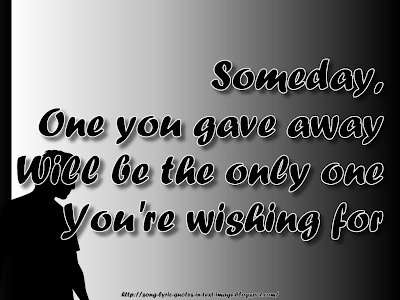 Someday - Mariah Carey Song Lyric Quote in Text Image