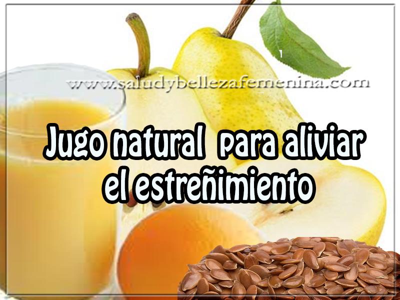 Bebidas para adelgazar, jugo natural  para aliviar  el estreñimiento