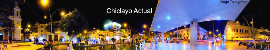 CHICLAYO ACTUAL