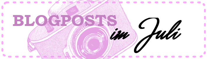 Blogposts im Juli
