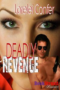 Deadly Revenge by Lorelei Confer