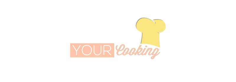 Your Cooking