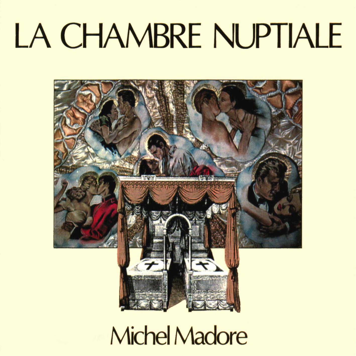 Les disques l p michel madore la chambre nuptiale for Chambre nuptiale