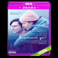 Y nadie más que tú (2018) WEB-DL 1080p Audio Dual Latino-Ingles