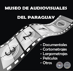 MUSEO DE AUDIOVISUALES DEL PARAGUAY