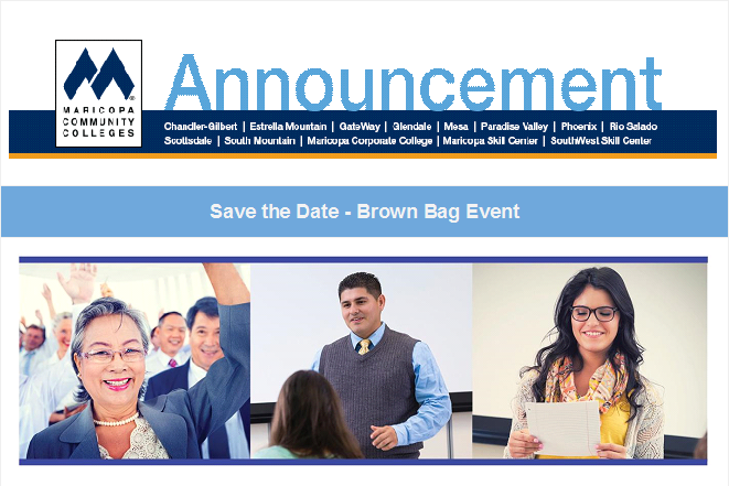 Header for Maricopa Colleges Announcement.  Save the Date Brown Bag Event.