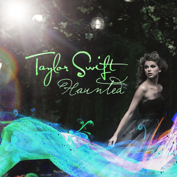 """Taylor Swift - Haunted """"Single Cover"""""""