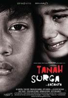 Film Indonesia Tanah Surga...Katanya