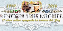 RINCÓN LUIS MIGUEL, 17º aniversario