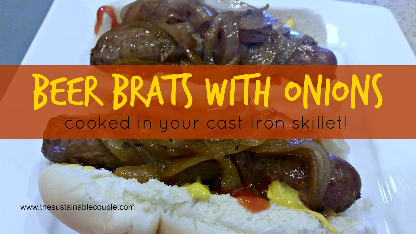 The Sustainable Couple: Beer Brats with Onions (cooked in your ...