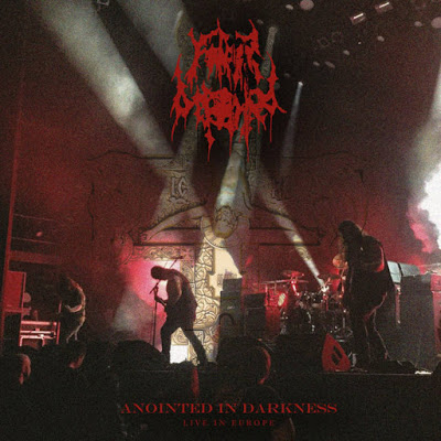 Father Befouled - Anointed in Darkness - Live in Europe - Press Release + Album Stream.