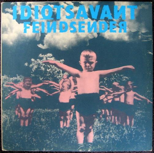 Idiotsavant – Feindsender (1984)