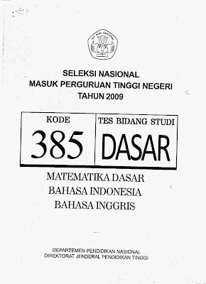 Naskah Soal Snmptn 2009 Tes Bidang Studi Dasar Kode Soal 385