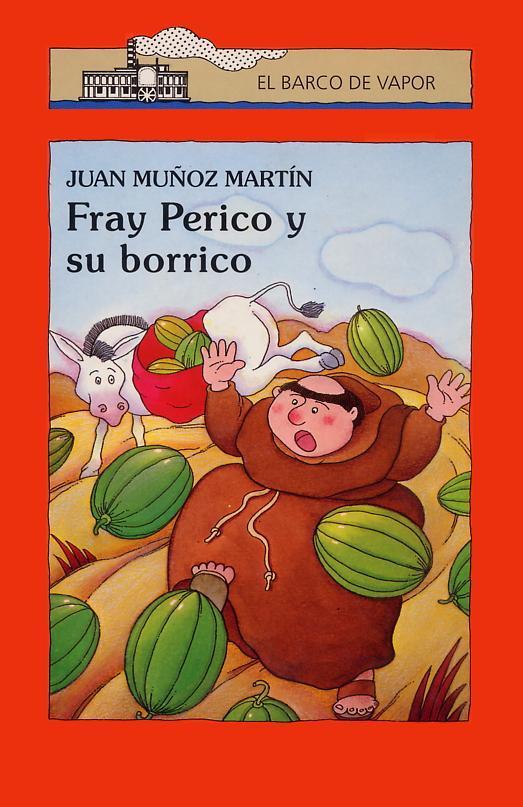 Sant Jordi - Página 4 Mun%CC%83oz+Martin,+Juan+-+Fray+Perico+01+-+Fray+Perico+y+su+borrico+%5BPortada%5D